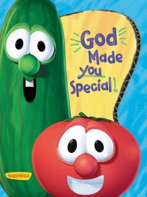cover image of God Made You Special / VeggieTales