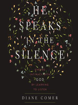 cover image of He Speaks in the Silence