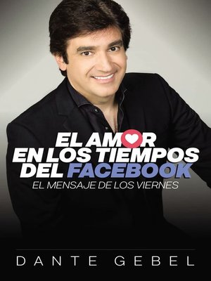 cover image of El amor en los tiempos del Facebook