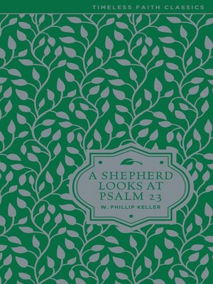 cover image of A Shepherd Looks at Psalm 23