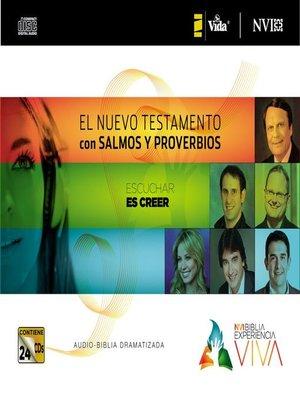 cover image of NVI Biblia Experiencia Viva, Nuevo Testamento con Salmos y Proverbios