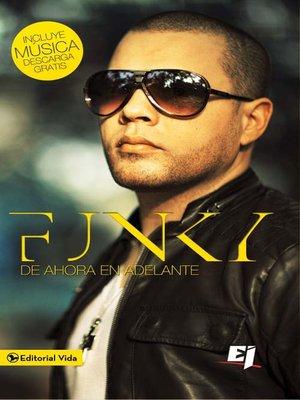 cover image of Funky de ahora en adelante