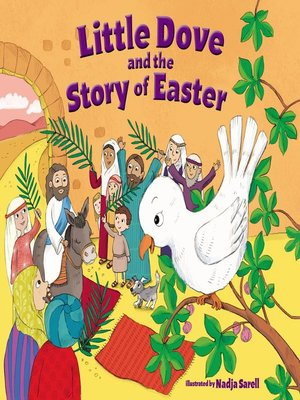 cover image of Little Dove and the Story of Easter