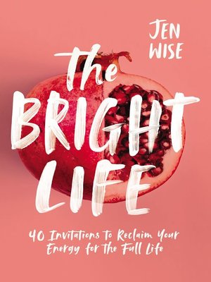 cover image of The Bright Life