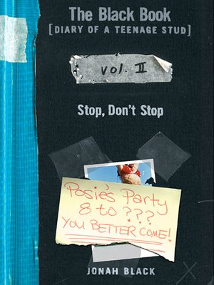 cover image of The Black Book [Diary of a Teenage Stud], Vol. II Stop, Don't Stop