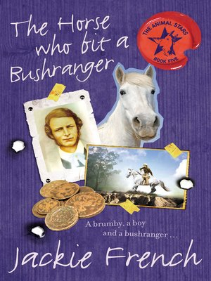 cover image of The Horse Who Bit a Bushranger
