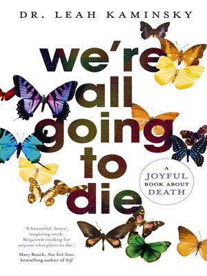 cover image of We're All Going to Die