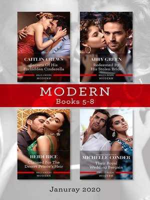 cover image of Secrets of His Forbidden Cinderella / Redeemed by His Stolen Bride / Claimed for the Desert Prince's Heir / Their Royal Wedding Bargain