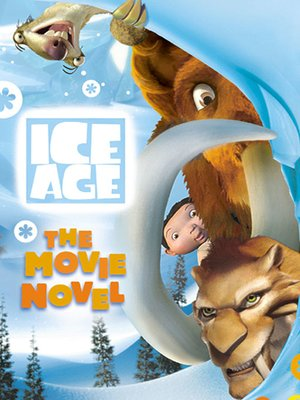 cover image of Ice Age: The Movie Novel