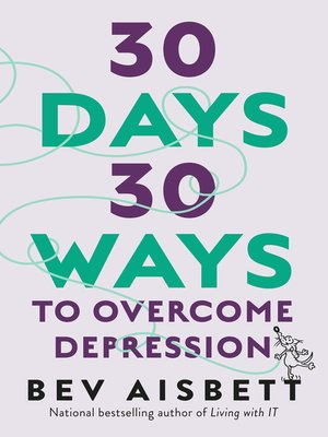 cover image of 30 Days 30 Ways to Overcome Depression