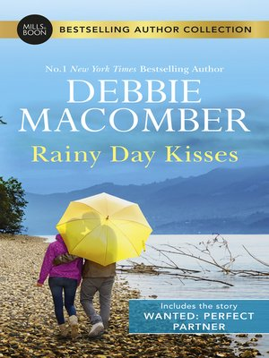 cover image of Rainy Day Kisses / Wanted: Perfect Partner