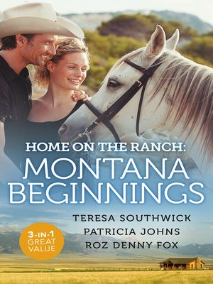 cover image of Home On the Ranch: Montana Beginnings / Finding Family...and Forever? / Her Stubborn Cowboy / His Ranch or Hers
