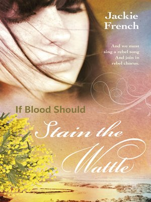 cover image of If Blood Should Stain the Wattle