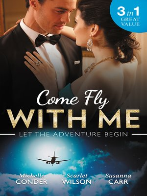 cover image of Come Fly With Me/His Last Chance At Redemption/English Girl In New York/Secrets of a Bollywood Marriage