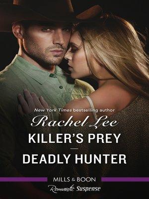 cover image of Romantic Suspense Duo / Killer's Prey / Deadly Hunter
