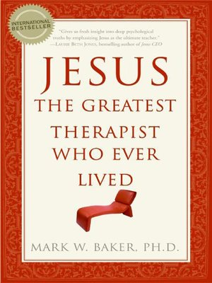 cover image of Jesus, The Greatest Therapist Who Ever Lived