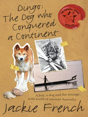 cover image of Dingo: The Dog Who Conquered a Continent
