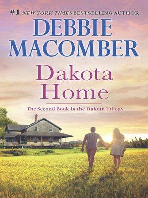 cover image of Dakota Home/Dakota Home/Always Dakota