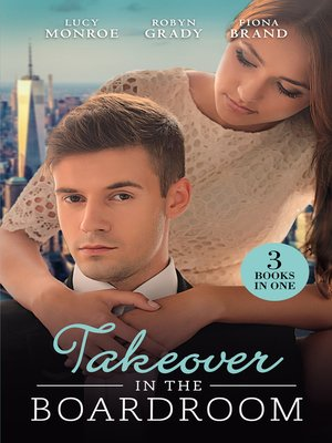 cover image of Takeover In the Boardroom--3 Book Box Set