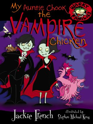cover image of My Auntie Chook the Vampire Chicken