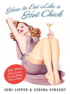 cover image of How to Eat Like a Hot Chick
