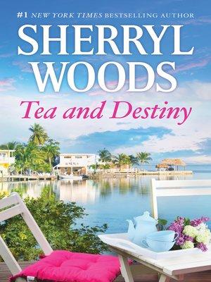cover image of Tea and Destiny