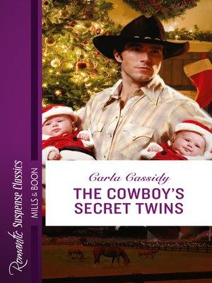 cover image of The Cowboy's Secret Twins