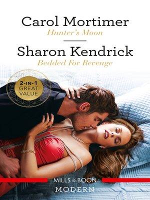 cover image of Hunter's Moon / Bedded for Revenge