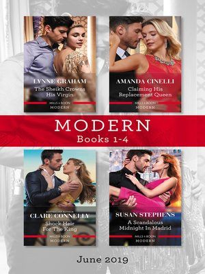 cover image of Modern Box Set 1-4/The Sheikh Crowns His Virgin/Claiming His Replacement Queen/Shock Heir for the King/A Scandalous Midnight in Madr