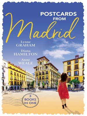 cover image of Postcards From Madrid / Married by Arrangement / The Spaniard's Virgin Housekeeper / The Man From Madrid