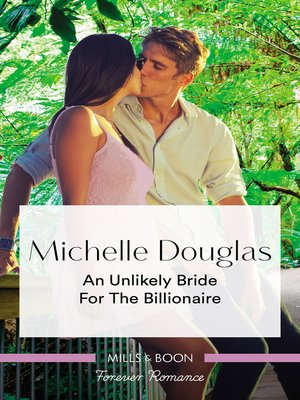 cover image of An Unlikely Bride For the Billionaire