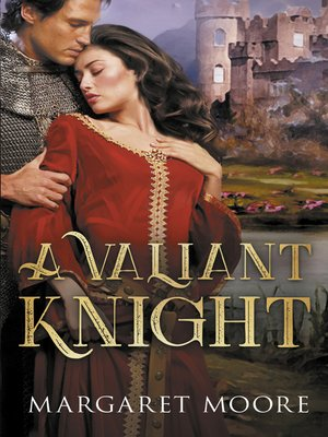 cover image of A Valiant Knight / My Lord's Desire / The Notorious Knight