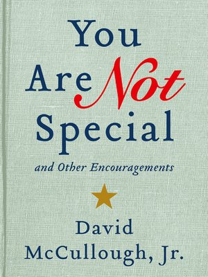 cover image of You Are Not Special and Other Encouragements