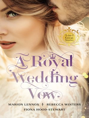 cover image of A Royal Wedding Vow--3 Book Box Set