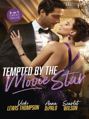 cover image of Tempted by the Movie Star / In the Cowboy's Arms / Hollywood Baby Affair / The Mysterious Italian Houseguest