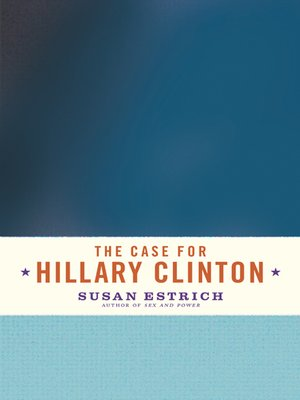 cover image of The Case for Hillary Clinton