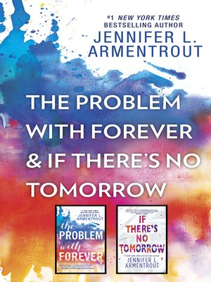 cover image of The Problem with Forever & If There's No Tomorrow