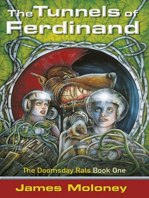 cover image of The Tunnels of Ferdinand