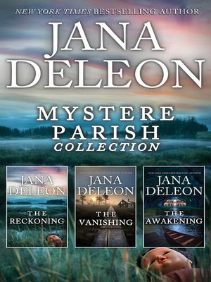 cover image of Mystere Parish Complete Collection / The Reckoning / The Vanishing / The Awakening