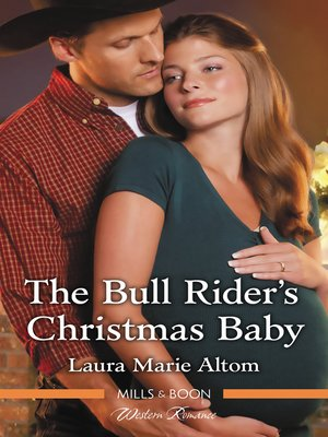 cover image of The Bull Rider's Christmas Baby