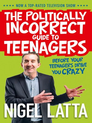 cover image of The Politically Incorrect Guide to Teenagers