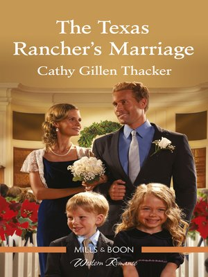 cover image of The Texas Rancher's Marriage
