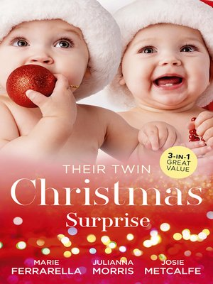 cover image of Their Twin Christmas Surprise / Twins on the Doorstep / Christmas with Carlie / Twins for a Christmas Bride