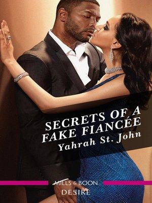 cover image of Secrets of a Fake Fiancée