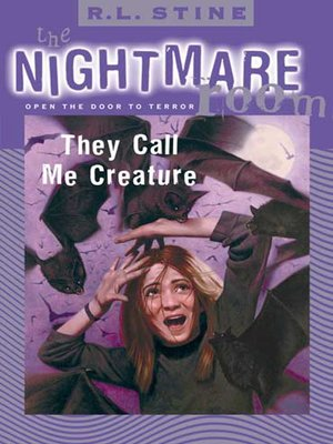 The Nightmare Room #6: They Call Me Creature by R. L. Stine ...