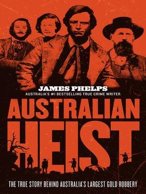 cover image of Australian Heist