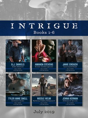 cover image of Steel Resolve / Killer Investigation / Calculated Risk / Credible Alibi / Wyoming Cowboy Bodyguard/Defensive Action