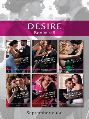 cover image of Desire Box Set 1-6 Sept 2020/Trust Fund Fiance/Once Forbidden, Twice Tempted/Reckless Envy/The Rebel's Redemption/One Wild Texas Night/Secre