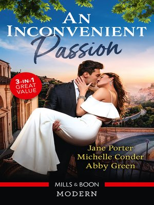 cover image of An Inconvenient Passion/His Merciless Marriage Bargain/Bound to Her Desert Captor/Claiming His Wedding Night Consequence