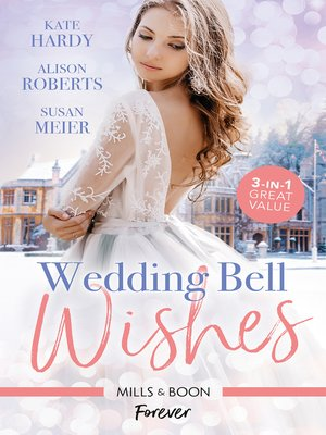 cover image of Wedding Bell Wishes / It Started at a Wedding... / The Wedding Planner and the CEO / Wedded for His Royal Duty